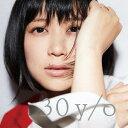 30 y/o [2CD][CD] / 絢香