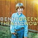 藝人名: B - ゼン・アンド・ナウ[CD] / ベニー・グリーン