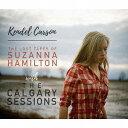 艺人名: K - ザ・ロスト・テープス・オブ・スザンナ・ハミルトン/ザ・カルガリー・セッションズ[CD] / ケンデル・カーソン