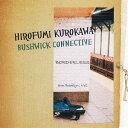 艺人名: H - BORDERLESS[CD] / HIROFUMI KUROKAWA BUSHWICK CONNECTIVE