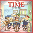 藝人名: O - TIME[CD] / ORI-TOSHI-TAISHI
