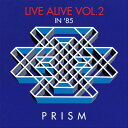 藝人名: P - LIVE ALIVE VOL.2[CD] / PRISM
