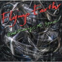 艺人名: F - Good Evening Mr. Space[CD] / Flying Earth