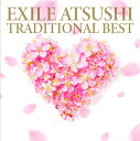 TRADITIONAL BEST CD DVD CD / EXILE ATSUSHI