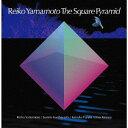 藝人名: R - 未定[CD] / Reiko Yamamoto The Square Pyramid