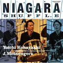 藝人名: Y - Niagara Shuffle[CD] / 小林陽一&J Messengers