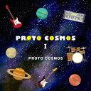 藝人名: P - PROTO COSMOSI[CD] / PROTO COSMOS
