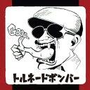Artist Name: T - トルネードボンバー[CD] / トルネードボンバー