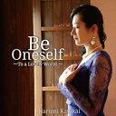 藝人名: H - Be Oneself 〜To a Lovely World〜[CD] / 片貝晴美