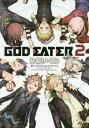 GOD EATER 2 10 (電撃コミックスNEXT)[本...