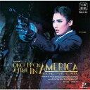 雪組宝塚大劇場公演 ミュージカル『ONCE UPON A TIME IN AMERICA』 CD / 宝塚歌劇団