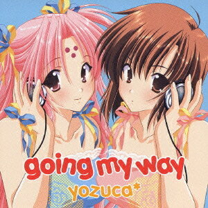 TVアニメ「GIRLSブラボー」OP主題歌: going my way[CD] / yozuca*