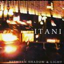 Artist Name: I - Between Shadow And Light[CD] / ITANI