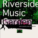 藝人名: Y - RIVERSIDE MUSIC GARDEN[CD] / 香取良彦JAZZ ORCHESTRA