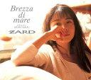 【送料無料選択可!】ZARD プレミアムセレクション「Brezza di mare 〜dedicated to IZUMI SAKAI〜」 [CD+DVD] / ZARD