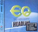 藝人名: E - HEADLINE[CD] / EQ