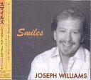 艺人名: J - スマイルズ[CD] / ジョセフ・ウィリアムズ