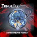 艺人名: Z - schizo affective disorder[CD] / Zorglub