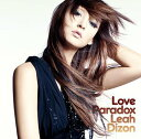 Love Paradox [DVD付限定盤] / リア・ディゾン 画像