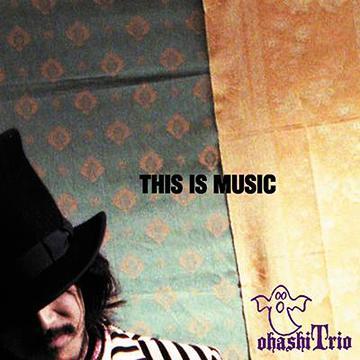 THIS IS MUSIC / 大橋トリオ