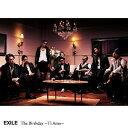 The Birthday 〜Ti Amo〜 [通常盤/ジャケットB] / EXILE