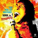 CD - SOUL is DYNAMITE / THE TON-UP MOTORS
