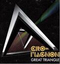 Great Triangle / cro-magnon