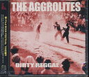 Dirty Reggae / THE AGGROLITES