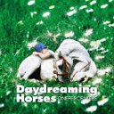 Daydreaming Horses / ONEPERCENTRES