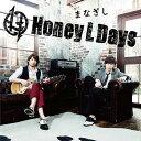まなざし / Honey L Days