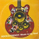 CD - Music is my Soul [DVD付初回限定盤] / ROCK'A'TRENCH