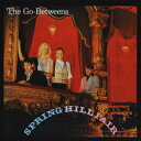 Artist Name: T - Spring Hill Fair / the Go-Betweens