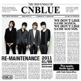 RE-MAINTENANCE / CNBLUE[RE-MAINTENANCE / CNBLUE]