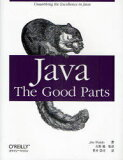 Java:The Good Parts / 原タイトル:Java:The Good Parts (単行本・ムック) / JimWaldo 矢野勉 笹井崇司