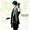 DELIGHT [CD+DVD] / 小野大輔