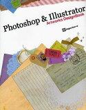Photoshop & Illustrator Artworks DesignBook (単行本・ムック) / ingectar‐e/著