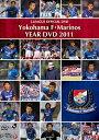 横浜F・マリノス イヤーDVD 2011 / サッカー