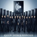 CD, DVD, 樂器 - BOW & ARROWS / EXILE