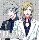 うたの☆プリンスさまっ♪ アイドルソング 蘭丸&カミュ[CD] / ゲーム・ミュージック
