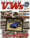 LET'S PLAY VWs 41 (NEKO MOOK 1803 空冷VWライフスタイル・マガジン) (単行本・ムック) / ネコ・パブリッシング