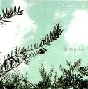 Artist Name: F - suave-2[CD] / feriado