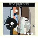 ザ・ワールド・レコード[CD] / ザ・フォーティーナイナーズ