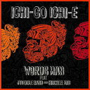 ICHI-GO ICHI-E[CD] / WORDSMAN
