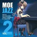 萌JAZZ vol.2[CD] / アニメ