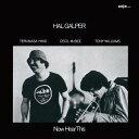 獨立音樂 - ナウ・ヒア・ディス[CD] / ハル・ギャルパー