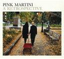 藝人名: P - ア・レトロスペクティヴ [輸入盤][CD] / ピンク・マルティーニ