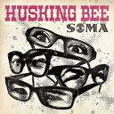 SOMA[CD] / HUSKING BEE