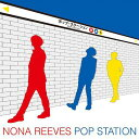 POP STATION[CD] / NONA REEVES