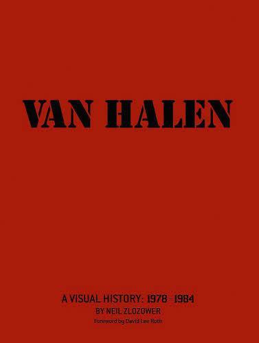 ヴァン・ヘイレン写真集1978-1984 / 原タイトル:VAN HALEN (単行本・ムック) / ニール・ズロウザウワー/著 中川泉/訳