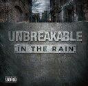 Artist Name: U - IN THE RAIN[CD] / UNBREAKABLE